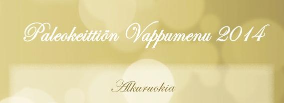 Paleokeittiön Vappumenu | paleokeittio.fi